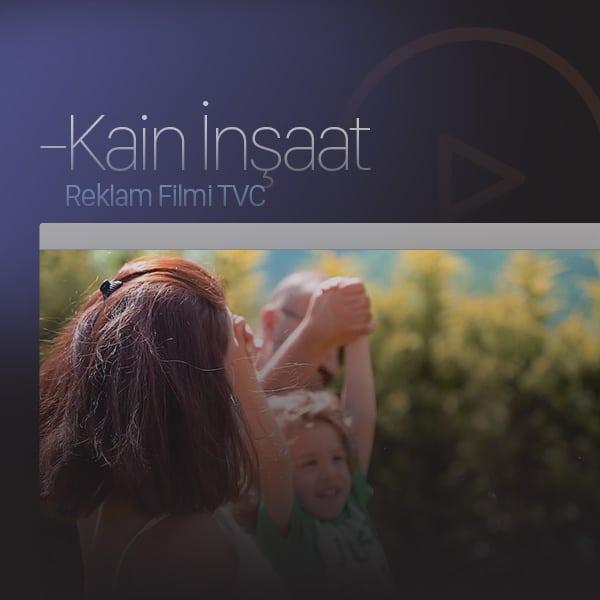 Kain İnşaat - Reklam Filmi TVC