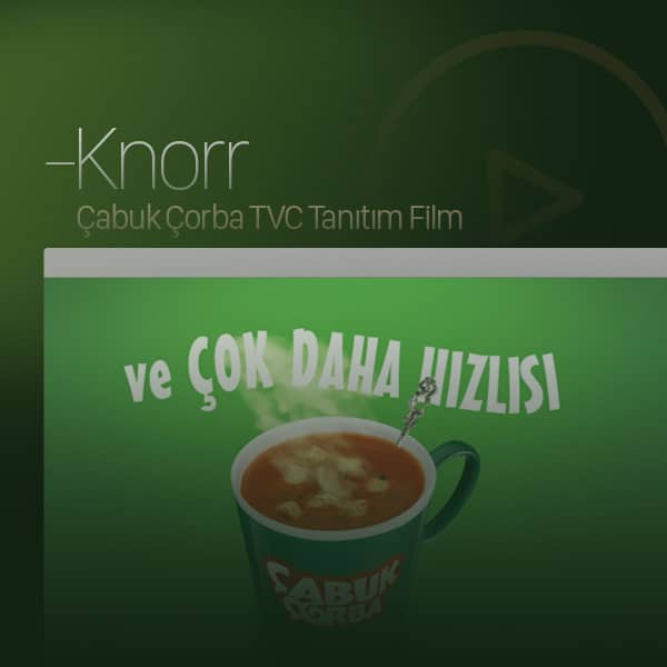 Knorr - Çabuk Çorba Tanıtım Filmi