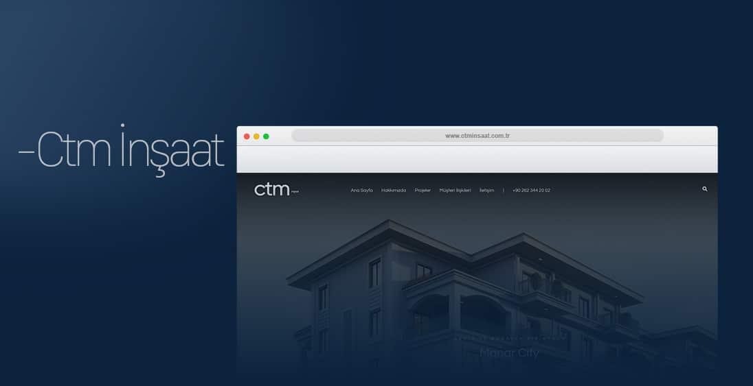 CTM İnşaat - Web Tasarım - Kocaeli